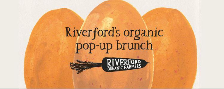 Riverford's organic pop-up brunch